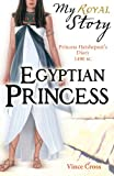 img - for Egyptian Princess (My Royal Story) book / textbook / text book