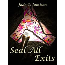 Seal All Exits (Tangled Web Series Book 3): Rock Star Romance