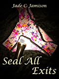 Seal All Exits (Tangled Web Series Book 3) (Rock Star Romance)