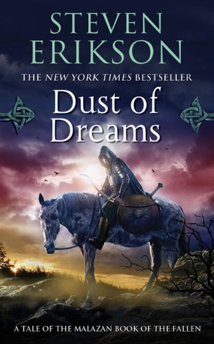 Dust of Dreams: Book Nine of The Malazan Book of the Fallen (Malazan Series)