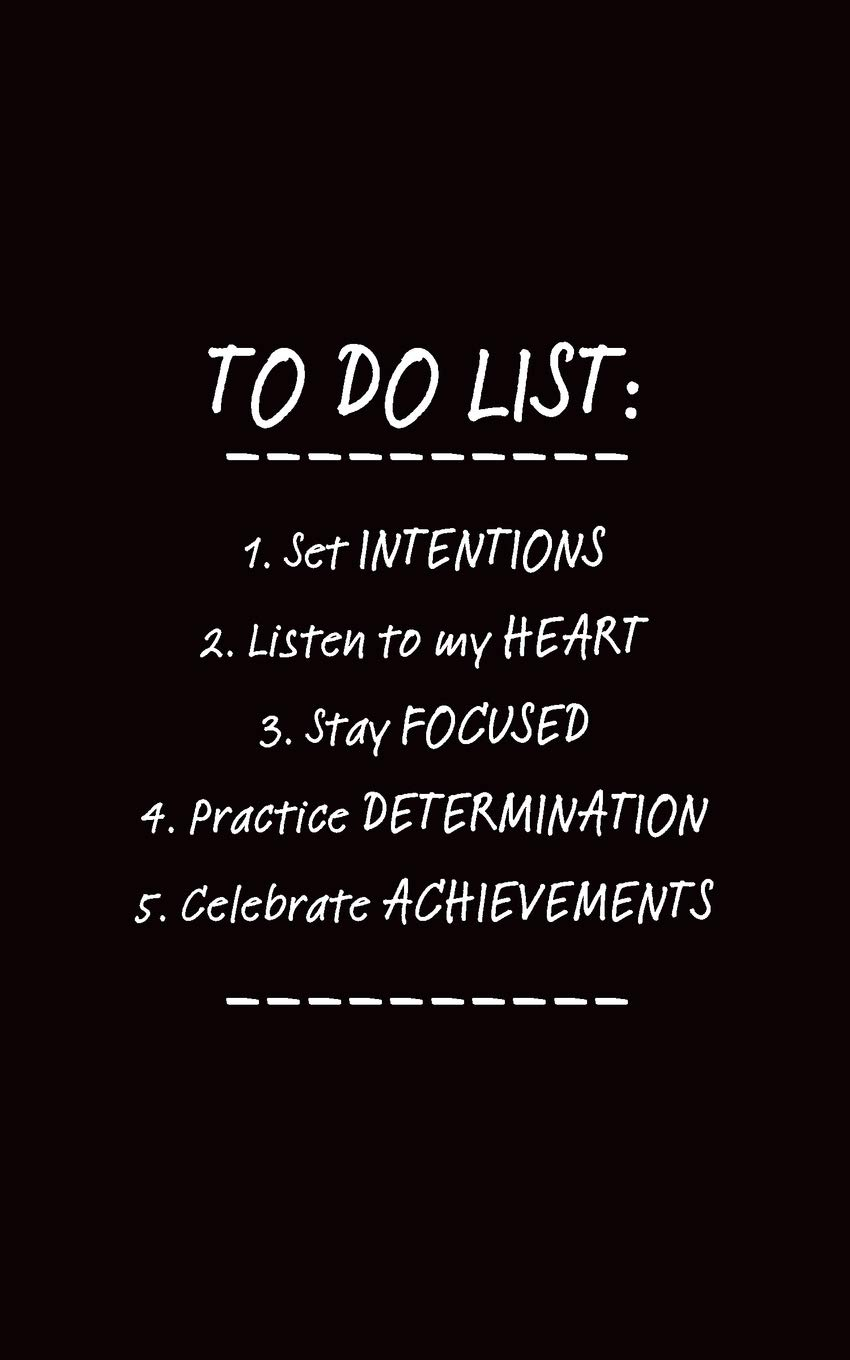 To Do List: Set Intentions, Listen To My Heart, Stay Focused ...
