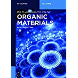 Organic Materials: An Introduction (de Gruyter Textbook)