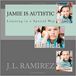Jamie is Autistic: Learning in a Special Way