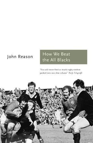Read Online How We Beat the All Blacks: The 1971 Lions Speak (Sports Classics) PDF