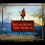 Measuring the World | Daniel Kehlmann