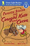 Favorite Stories from Cowgirl Kate and Cocoa, Erica Silverman, 0606324445