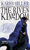 Download By Karen Miller The Riven Kingdom (Godspeaker) (paperback / softback) [Paperback] in PDF ePUB Free Online