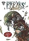 Freaks' Squeele - Tome 2 - Les chevaliers qui ne font plus