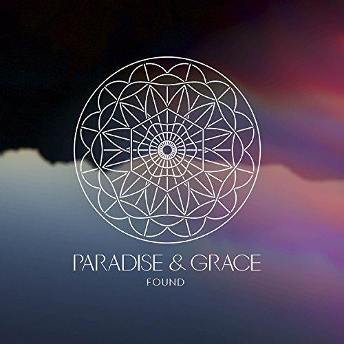 Paradise & Grace - Found (2017)