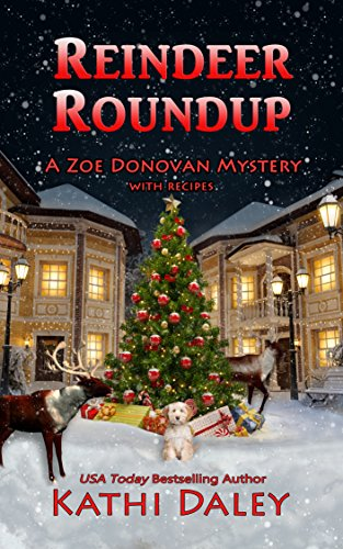Reindeer Roundup (A Zoe Donovan Cozy Mystery Book 27) by [Daley, Kathi]