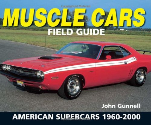 The ultimate guide to muscle cars : [an illustrated ...
