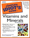 The Complete Idiot's Guide to Vitamins and Minerals, Alan H. Pressman and Sheila Buff, 0028639642