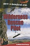 Wilderness Rescue Pilot, William Thomas, 1608701808