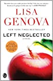 Left Neglected by Genova, Lisa (2011) Paperback