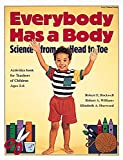 img - for Everybody Has a Body: Science from Head to Toe book / textbook / text book
