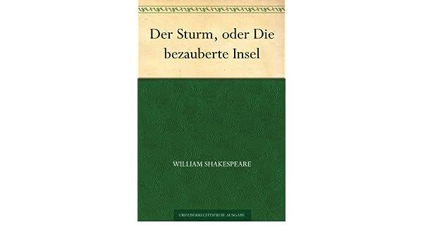 Der Sturm, oder Die bezauberte Insel (German Edition)