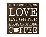 Cheap Elegant Signs Coffee Decor Coffee Sign This Home Runs on Love Laughter & Lots of Coffee Decor Rustic Kitchen Decor Rustic Cabin Decor Country Decor