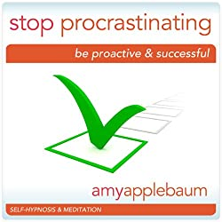 Stop Procrastinating - Self-Hypnosis & Meditation