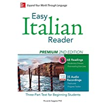 Easy Italian Reader, Premium 2nd Edition: A Three-Part Text for Beginning Students