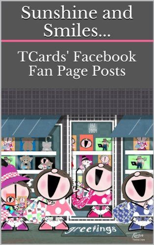 - Sunshine and Smiles...: TCards' Facebook Fan Page Posts