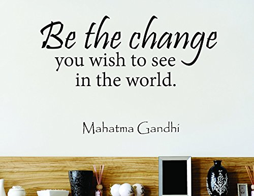 Design with Vinyl Zzz 637 3 Decor Item be The Change You Wish to See in The World Mahatma Gandhi Quote Home Decor Wall Sticker Decal, 20-Inch x 30-Inch, (Mahatma Gandhi Quote Sticker)