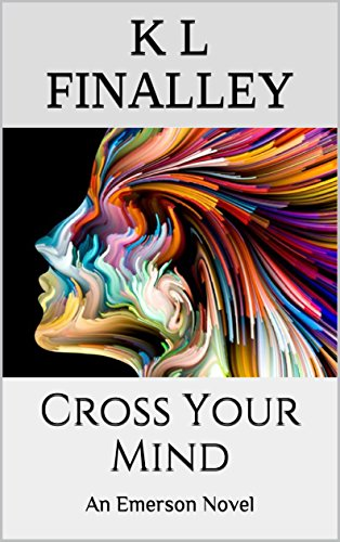 Search : Cross Your Mind (An Emerson Novel Book 3)