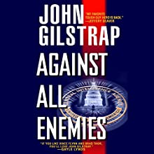 Against All Enemies Audiobook by John Gilstrap Narrated by Basil Sands
