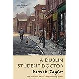 A Dublin Student Doctor: An Irish Country Novel (Irish Country Books, 6)