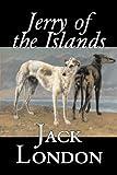 """Jerry of the Islands"" av Jack London"