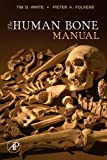 img - for The Human Bone Manual book / textbook / text book