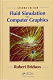 img - for Fluid Simulation for Computer Graphics, Second Edition book / textbook / text book