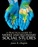 Practical Guide to Middle and Secondary Social Studies 4th Edition