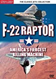 F22 Raptor: America's Fiercest Killing Machine