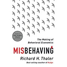 Misbehaving: The Story Of Behavioral Economics