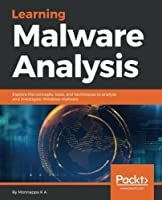 Learning Malware Analysis Front Cover