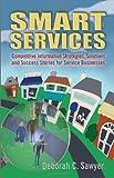 Smart Services, Deborah C. Sawyer, 0910965560