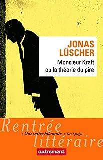 Monsieur Kraft ou la théorie du pire, Lüscher, Jonas