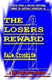 The Losers Reward, Kale Cronkite, 1494710447