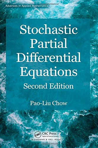Stochastic Partial Differential Equations, Second Edition (Chapman & Hall/CRC Applied Mathematics & Nonlinear Science)