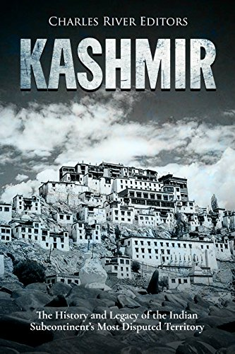 Kashmir: The History and Legacy of the Indian Subcontinent's Most Disputed Territory (Problems Of Partition Of India And Pakistan)
