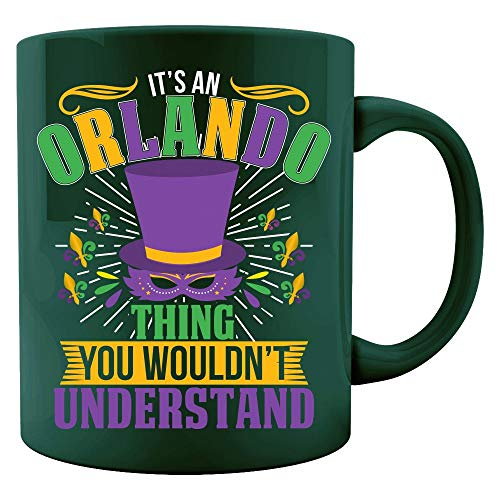 (It's an Orlando Thing you wouldn't understand Mardi Gras Gift - Colored)