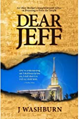 Dear Jeff: Candid Advice from an Older Brother on Preparing to Enter the Temple Paperback