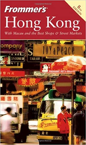 Frommer's Hong Kong (Frommer's Complete) 8th Editon