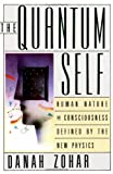 The Quantum Self, Danah Zohar, 0688107362