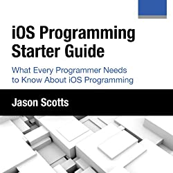 iOS Programming: Starter Guide