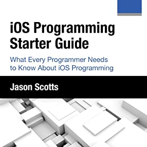 iOS Programming: Starter Guide Audiobook