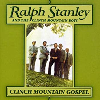 Clinch Mountain Gospel 0
