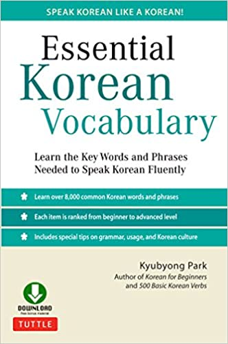 Essential korean vocabulary learn the key words and phrases needed essential korean vocabulary learn the key words and phrases needed to speak korean fluently downloadable audio kindle edition by kyubyong park m4hsunfo
