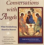 img - for CONVERSATIONS WITH ANGELS: WHAT SWEDENBORG HEARD IN HEAVEN book / textbook / text book
