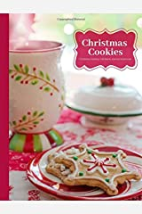 Christmas Cookies Christmas Holiday Gift Blank Journal Notebook: Composition Size Wide Rule Holiday Gift Book Use for Diary, Note Taking, To Do Lists, ... Holiday Composition Books) (Volume 6) Paperback